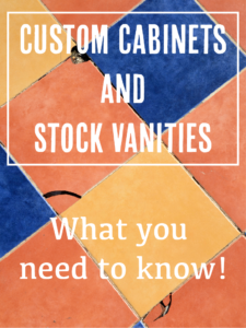 What You Need to Know about Custom Cabinets and Stock Bath Vanities