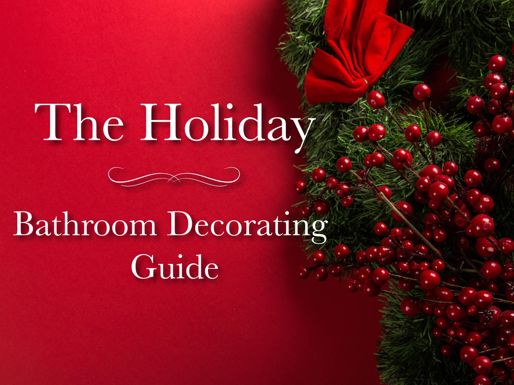 Holiday Bathroom Decorating Ideas