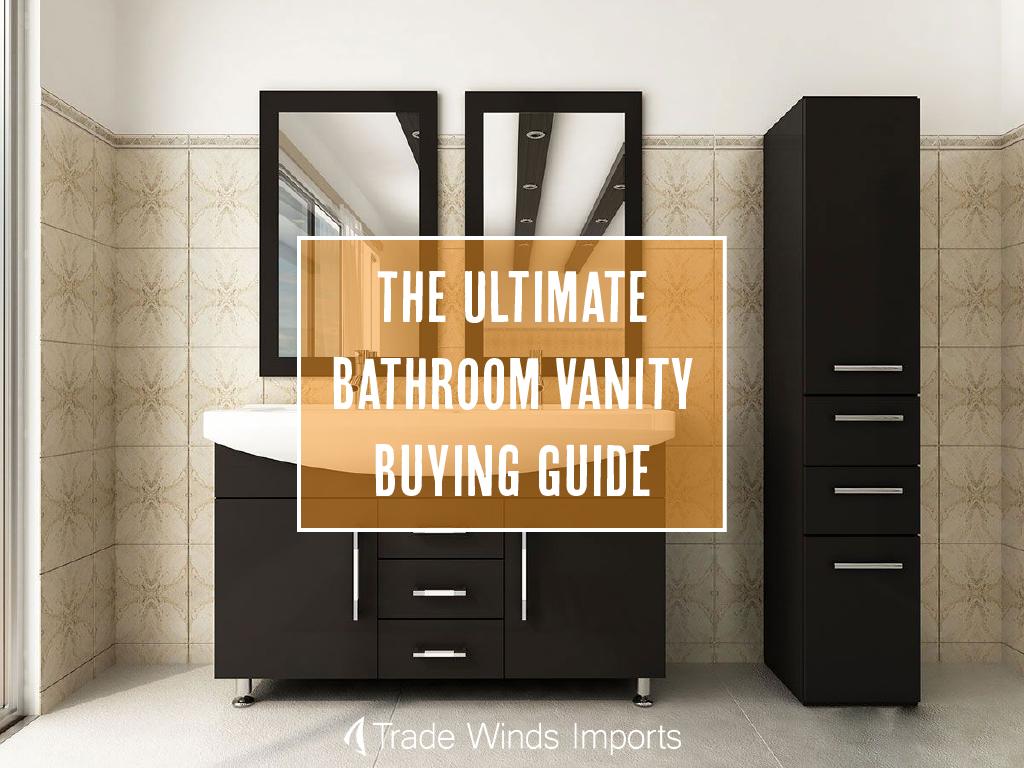 complete bathroom vanity buying guide